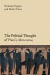 Politics and Philosophy in Plato's Menexenus - Nickolas Pappas, Mark Zelcer