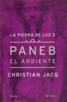 Paneb el ardiente - Christian Jacq