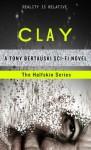 Clay - Tony Bertauski
