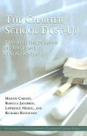 The Charter School Dust-Up:: Examining the Evidence on Enrollment and Achievement - Martin Carnoy, Lawrence Mishel