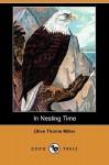 In Nesting Time (Dodo Press) - Olive Thorne Miller