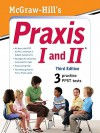 McGraw-Hill's Praxis I and II - Laurie E. Rozakis