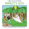 Donkey's Kite: A Horse Valley Adventure-Book 2 (Volume 2) - Liana-Melissa Allen, Liana-Melissa Allen