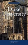 The Campus Guides: Duke University - John Bryan