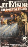 The Lone Star Killers - J.T. Edson