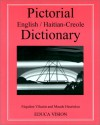 Pictorial Dictionary: English/Haitian Creole - Fequiere Vilsaint, Maude Heurtelou