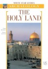 The Holy Land (White Star Guides) - Fabio Bourbon, Enrico Lavagno