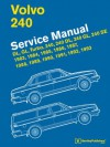 Volvo 240 Service Manual: 1983, 1984, 1985, 1986, 1987, 1988, 1989, 1990, 1991, 1992, 1993 - Bentley Publishers