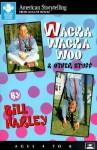 Wacka Wacka Woo: & Other Stuff - Bill Harley