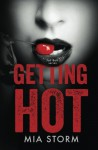 Getting Hot (Jail Bait) (Volume 3) - Mia Storm