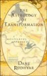 Astrology of Transformation: A Multi-Level Approach - Dane Rudhyar