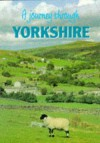 A Journey Through Yorkshire - Rebecca Duke