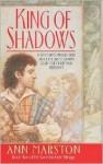 King of Shadows - Ann Marston