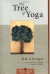 The Tree of Yoga (Shambhala Classics) - B.K.S. Iyengar, Patricia Walden