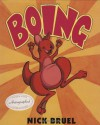 Boing! - Nick Bruel