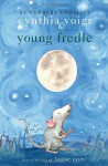 Young Fredle - Cynthia Voigt, Louise Yates