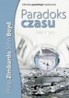 Paradoks czasu - Philip G. Zimbardo