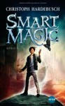 Smart Magic - Christoph Hardebusch