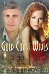 Gold Coast Wives - Bernadette Walsh