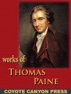 Thomas Paine : Collected Writings : Common Sense / The American Crisis / The Rights of Man / The Age of Reason / A Letter Addressed to the Abbe Raynal - Thomas Paine