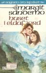 Huset i Eldafjord - Margit Sandemo
