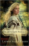 Heart's Safe Passage - Laurie Alice Eakes