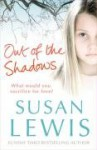 Out of the Shadows - Susan Lewis