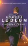 Strażnicy apokalipsy - Robert Ludlum