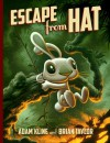 Escape from Hat - Adam Kline, Brian Taylor