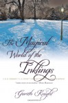 The Magical World of the Inklings - Gareth Knight, Owen Barfield