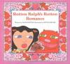 Rotten Ralph's Rotten Romance - Jack Gantos, Nicole Rubel