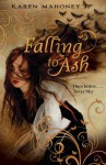 Falling to Ash - Karen Mahoney