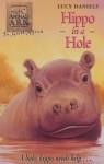 Hippo in a Hole - Lucy Daniels