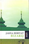 Bizarij - Jasna Horvat