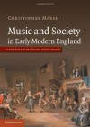 Music and Society in Early Modern England - Christopher Marsh
