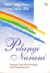Pelangi Nurani - Helvy Tiana Rosa, Asma Nadia