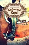 HEATED (Canterwood Crest e-novellas Book 1) - Jessica Burkhart, Jessica Burkhart