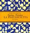 La Pastasciutta: Pasta Dishes (Anna Del Conte's Italian Kitchen) - Anna Del Conte