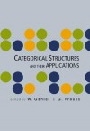Categorical Structures and Their Applications - Proceedings of the North-West European Category Seminar - W. Gahler, G. Preuss
