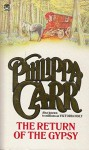 The Return of the Gipsy - Philippa Carr