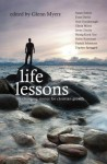 Life Lessons: Life-Changing Stories for Christian Growth - Glenn Myers