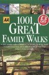 1001 Great Family Walks - Automobile Association of Great Britain, aa, A.A. Publishing
