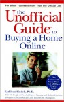 The Unofficial Guide to Buying a Home Online - Kathleen Sindell