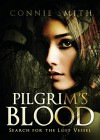 Pilgrim's Blood: Search for the Lost Vessel - Connie Smith