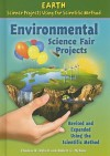 Environmental science fair projects, revised and expanded using the scientific method - Thomas R. Rybolt, Robert C. Mebane