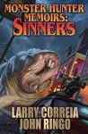 Monster Hunter Memoirs: Sinners - Larry Correia, John Ringo