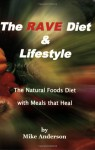 The RAVE Diet & Lifestyle - 3rd Edition - Mike Anderson