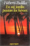 En Mi Jardin Pastan Los Heroes - Heberto Padilla
