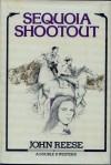 Sequoia Shootout - John Henry Reese