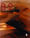 Northrop Grumman B-2 Spirit: An Illustrated History - William G. Holder